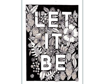 A3 Art Print | Let it Be Hand Lettering Illustration