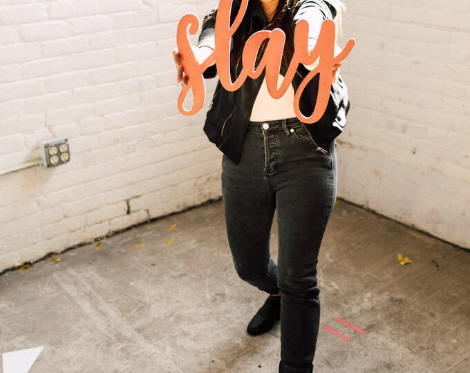Slay Signage 1 CT. , Laser Cut, Birch Plywood, Cheeky, Sassy, Badass Photobooth Signage, Weddings, Birthday Party