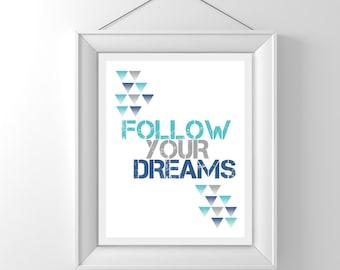 Nursery/Kids Room Wall Art Print - Follow Your Dreams ~ Instant Download