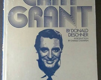 Films of Cary Grant , 1973 First Edition , Donald Deschner ,