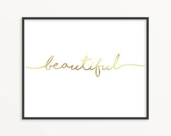 Beautiful, Gold Foil Print, Wall Decor, Gift