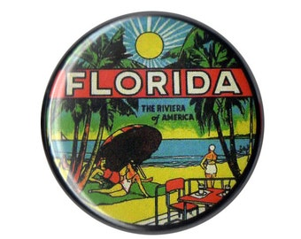 """Florida The Riviera Of America ONE & a HALF INCH button pin pinback badge handmade homemade 1.5"""" magnet"""