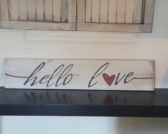 Rustic hello love sign/hugs and kisses/love/bedroom decor
