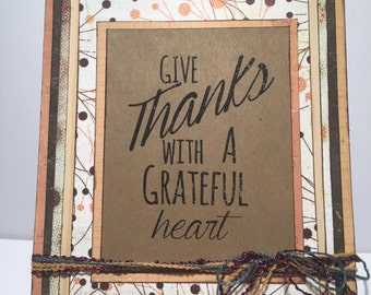 Give Thanks With A Grateful Heart Card//Handmade Card