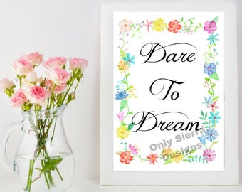 Quote Wall Art, Dare To Dream, Printable Quote, Inspirational Quote, Motivational Quote, Office Quotes, Inspirational Poster
