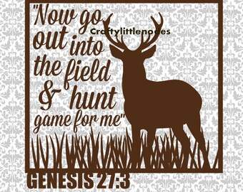 Deer Svg, Hunting Svg, Now Go Out Into The Field, Glass Block Svg, Hunter Svg, Bible Verse Svg, Christian SVg, Hunting Cricut Files,