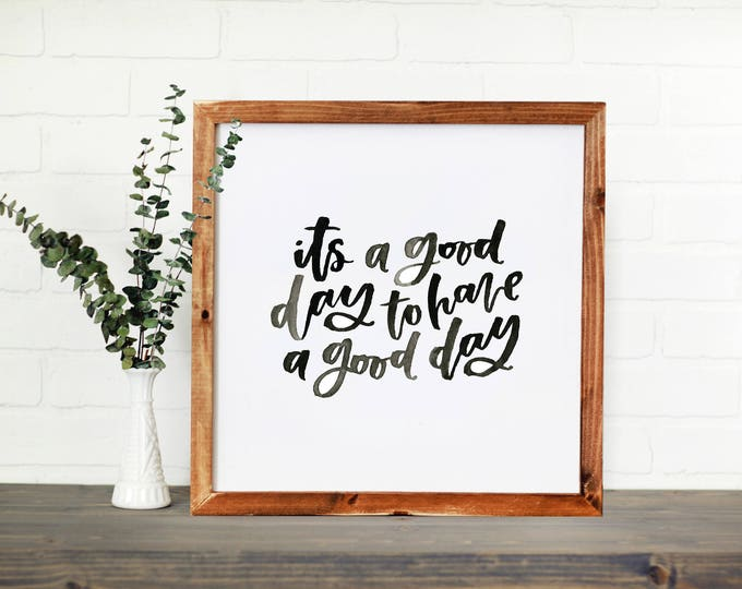 Featured listing image: Good Day || DWELL Sign
