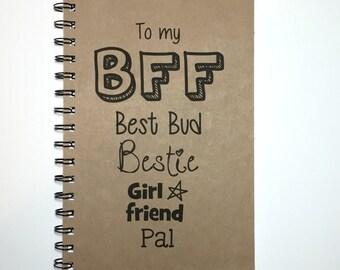 Journal, Bullet Journal, Best Friend Gift, BFF, BFF Notebook, Best Bud, Pal, Friends, Notebook, Girlfriends, gift, Sketchbook, Diary, Gift