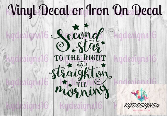 Second Star To The Right Iron On Decal-Peter Pan-Vinyl Decal-Wendy-Decal-Vinyl  Decal-Waterbottle-Tumbler-Car Sticker Decal