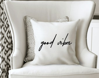 Good Vibes Pillow - Good Vibes Pillow Case with Insert - Good Vibes Throw Pillow with Insert - Good Vibes - Decorative Good Vibes Pillow