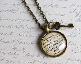 """Jane Austen quote pendant, """"I do not want people to be very agreeable,...."""" from Jane Austen's letters necklace jewelry"""