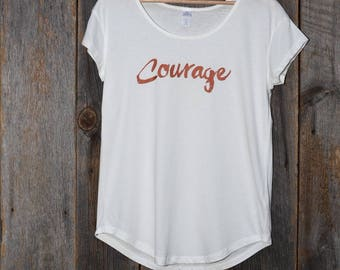 Courage (Women's T-shirt)