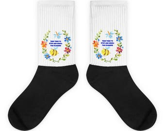Take Time To Smell The Flowers Socks