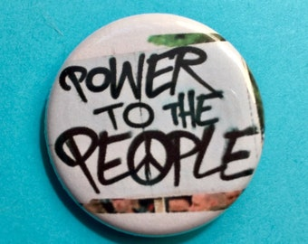 Power to the People 1.25 inch pinback