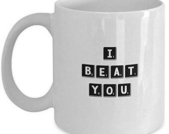 Board Game Accessories, Scrabble Mug, Game Lovers, I beat you, Funny Coffee mug