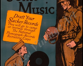 WWI Patriotic Poster, Now for Some Music, Army Poster- Soldiers -  Giclee Art Print