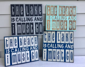 The Lake is Calling..., The Beach is Calling, Lake Sign, Beach Sign, Distressed wood sign, Summer, Funny Lake/Beach