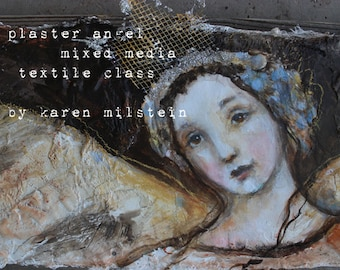 plaster angel  mixed media textile portrait painting online class...step by step easy instruction by karen milstein