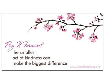 Pay It Forward - Fridget Magnets - Inspirational Quotes - Motivational Quotes - Kindness Quotes