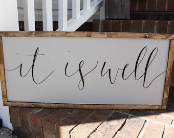 wood sign- farmhouse sign- it is well- wall decor