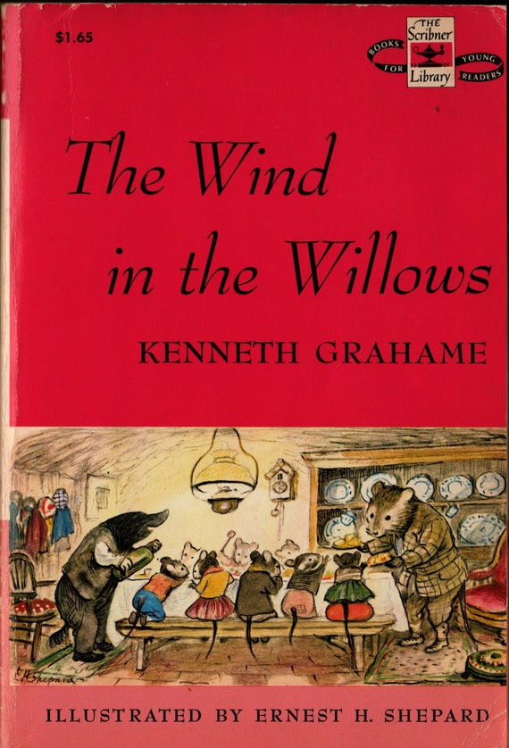 The Wind in the Willows + Kenneth Grahame + Ernest H. Shepard + 1961 + Vintage Literature Book