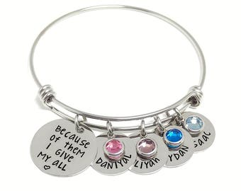 Personalized Bracelet - Because of them I give my all - Mother's Jewelry - Adjustable Bangle - Mother's Day - Childrens Names - Gift for Her