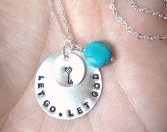 LET Go Let GOD - Custom Hand Stamped Sterling Silver Necklace with key and turquoise