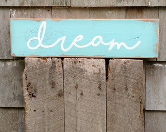dream sign hand-painted on reclaimed barnwood rustic child's room inspiration READY 2 SHIP