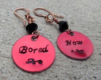 Evil Willow Bored Now. Buffy BtVS quote - Hand Stamped Earrings