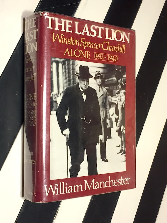 The Last Lion: Winston Spencer Churchill by William Manchester (1988) first edition book