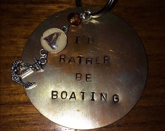I'd rather be boating handstamped keychain