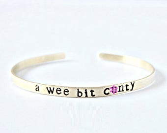 Wee Bit C*nty, Best Friend Gift, adjustable bracelet, brass, womens, funny jewelry, mature, swear words, snark, best friend stocking stuffer