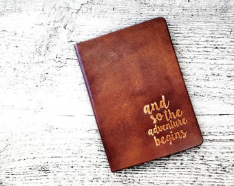 Leather Passport Cover, Passport Holder, Personalized Travel Wallet, And So The Adventure Begins, Wanderlust, Travel Gift, Graduation Gift