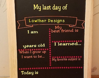 First Day of School Chalkboard, Reusable First Day Last Day of School Chalkboard,Back to School Sign,Photo Prop, end of year chalkboard,prop
