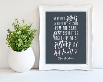 Sisters by heart, best friend birthday gift, best friend gift, special personalized print, friend quote Words and Colors 8 x 10 wall print