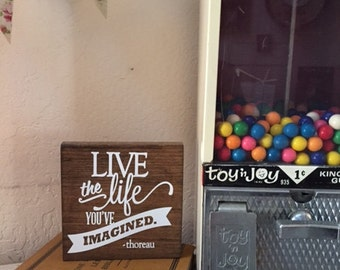 "Handmade Wooden Sign ""Live the Life you Imagine"" // Inspirational Sign // Life Sign //  Rustic Decor"