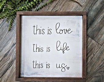 This is Us shabby Chic Rustic Farmhouse sign
