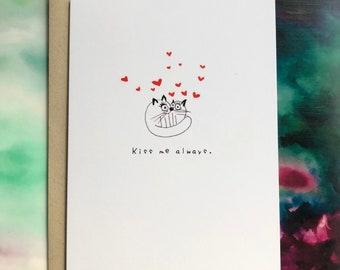 Kiss Me Always Greeting Card