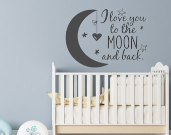 Nursery Wall Decal I Love You to the Moon and Back- Moon Stars Wall Decal- Wall Decal Kids- Children Wall Decal- Wall Decals Nursery Art #50
