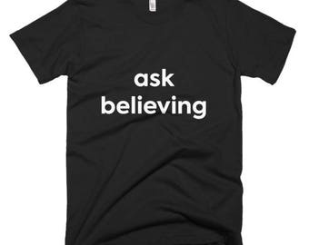 Ask Believing