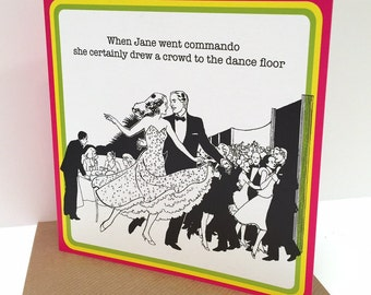 Humourous dance related retro GREETINGS OR BIRTHDAY card for adults :-)