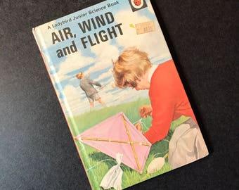 Vintage Ladybird Junior Science Book - Air Wind & Flight  1960's Children's Book