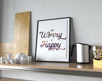 Poster Quote Bedroom Picture Don't Worry Be Happy Print