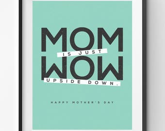 Mothers Day Printable, Mom is Just Wow, Mothers Day Print, Mothers Day Gift, Mother Initials Poster, Mother Quote Art, Green Print Gift