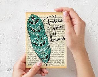 Feather Card-follow your dreams card-boho card-friendship card-funny card-birthday card-quote card-sale-greeting card-handmade card-NPGC114