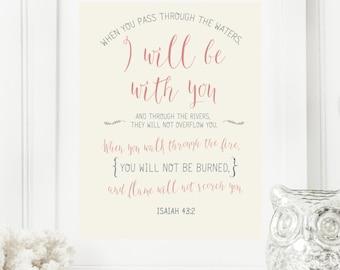 "Limited Edition Digital Print - Instant 8x10 ""Isaiah 43:2"" Fancy Digital Wall Art Print | Scripture Print | Digital Download"