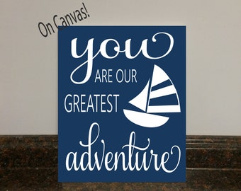 nautical nursery you are our greatest adventure nautical sailboat nursery anchor nursery nautical wall decor nautical nursery wall print