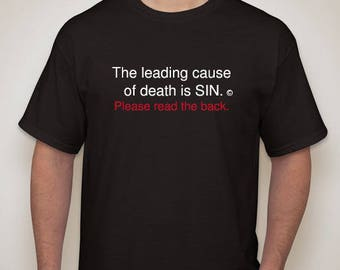 The leading cause of death is SIN.