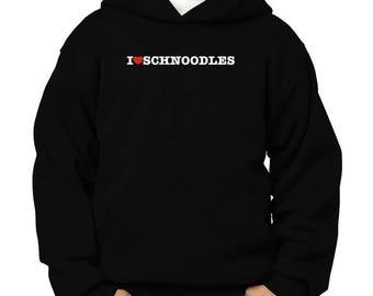 I Love Schnoodles Children Hoodie