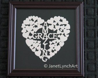Amazing Grace - How Sweet The Sound -  Scherenschnitte Paper Cutting Christian Quote - Amazing Grace  - Hand Cut and Signed By Janet Lynch